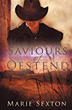 Saviours of Oestend by Marie Sexton