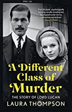A Different Class of Murder by Laura…