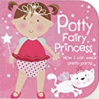 Potty Fairy Princess: Now I can wear pretty…