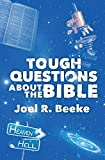 Beeke, Joel R.: Tough Questions about the Bible