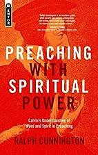 Preaching With Spiritual Power:…