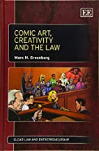 Comic Art, Creativity and the Law by Marc H.…