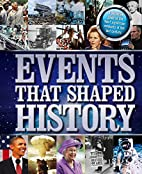 Events that Shaped History by Igloo Books…
