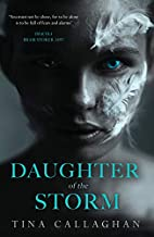 Daughter of the Storm by Tina Callaghan