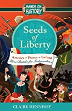 Seeds of Liberty - Three Stories by Claire…