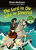 The Lord in the Lake in Limerick by Oisin…