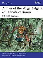 Armies of the Volga Bulgars & Khanate of…