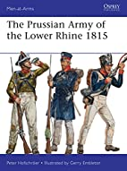The Prussian Army of the Lower Rhine 1815…
