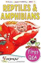 Reptiles & Amphibians (Little Press) by…