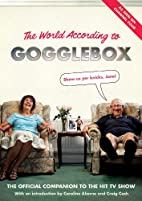 The World According to Gogglebox by…