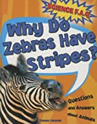 Why Do Zebras Have Stripes? (Science FAQ) by…