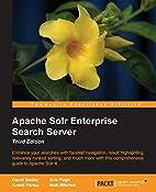 Apache Solr 4 Enterprise Search Server -…