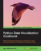 Python Data Visualization Cookbook by Igor…