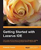 Getting Started with the Lazarus Ide by…