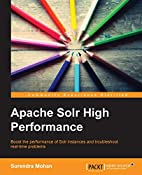 Apache Solr High Performance by Surendra…