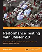 Performance Testing With JMeter 2.9 by Bayo…