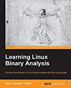 Learning Linux Binary Analysis by Ryan…