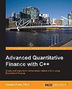Advanced Quantitative Finance with C by…