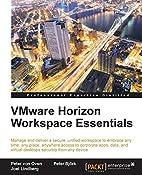 VMware Horizon Workspace Essentials by Peter…