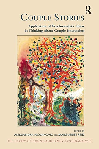 couple-stories-application-of-psychoanalytic-ideas-in-thinking-about-couple-interaction
