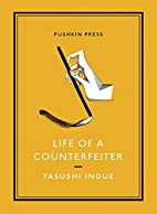 Life of a Counterfeiter (Pushkin Collection)…