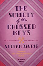 The Society of the Crossed Keys by Stefan…