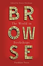 Browse: The World in Bookshops by Henry…