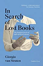 In Search of Lost Books: The Forgotten…