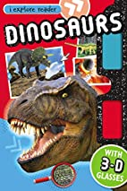 Dinosaurs: I-Explore Reader (I Explore…