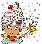 Izzy the Ice-Cream Fairy by Tim Bugbird