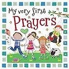My Very First Prayers by Gabrielle Mercer
