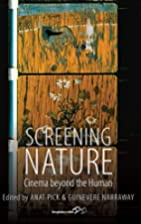 Screening Nature: Cinema Beyond the Human.…