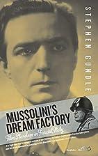 Mussolini's Dream Factory: Film Stardom…