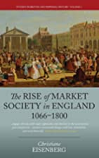 The Rise of Market Society in England,…