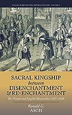 Sacral kingship between disenchantment and…
