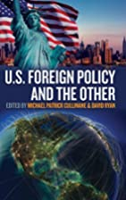 U.S. foreign policy and the other by Michael…