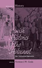 Jewish Histories of the Holocaust: New…