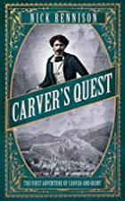 Carver's Quest: The First Adventure of…