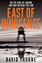 East of Innocence by David Thorne