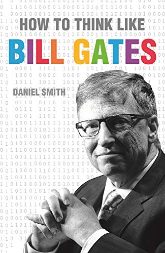 how-to-think-like-bill-gates-how-to-think-like-series