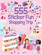 555 Sticker Fun Shopping Trip by Susan Mayes