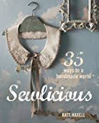 Sewlicious by Kate Haxell