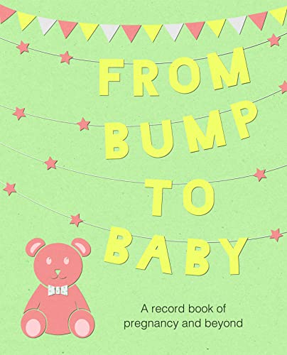 from-bump-to-baby-a-record-book-of-pregnancy-and-beyond