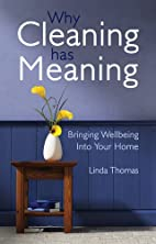 Why Cleaning Has Meaning: Bringing Wellbeing…