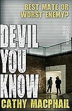Devil You Know (Kelpiesteen) by Catherine…