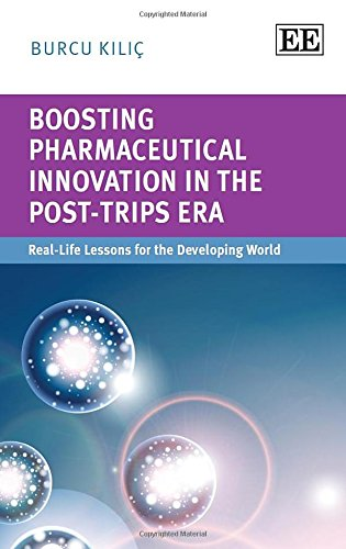 boosting-pharmaceutical-innovation-in-the-post-trips-era-real-life-lessons-for-the-developing-world