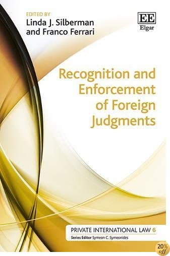 Recognition and Enforcement of Foreign Judgments (Private International Law series, 6)