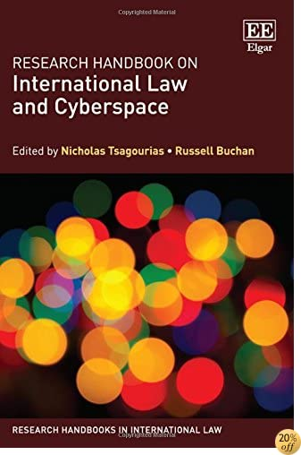 Research Handbook on International Law and Cyberspace (Research Handbooks in International Law series)
