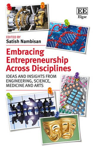 embracing-entrepreneurship-across-disciplines-ideas-and-insights-from-engineering-science-medicine-and-arts