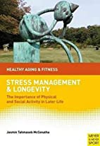 Stress Management and Longevity: The…